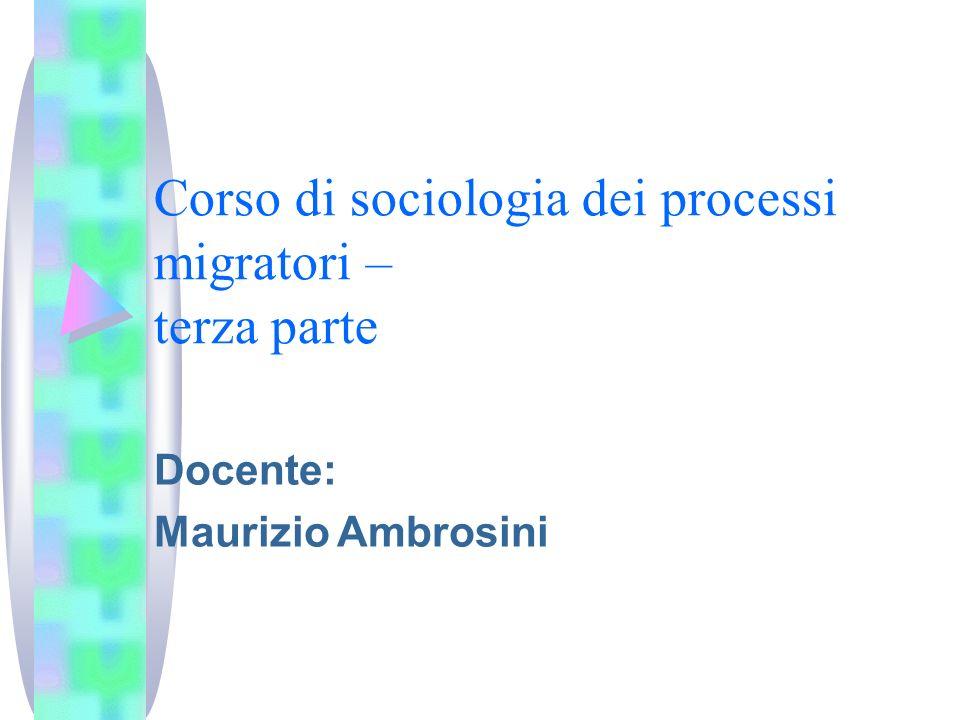 Corso di sociologia dei processi migratori – terza parte