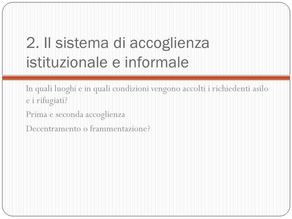 2. Il sistema di accoglienza istituzionale e informale