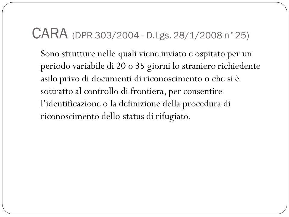 CARA (DPR 303/2004 - D.Lgs. 28/1/2008 n°25)
