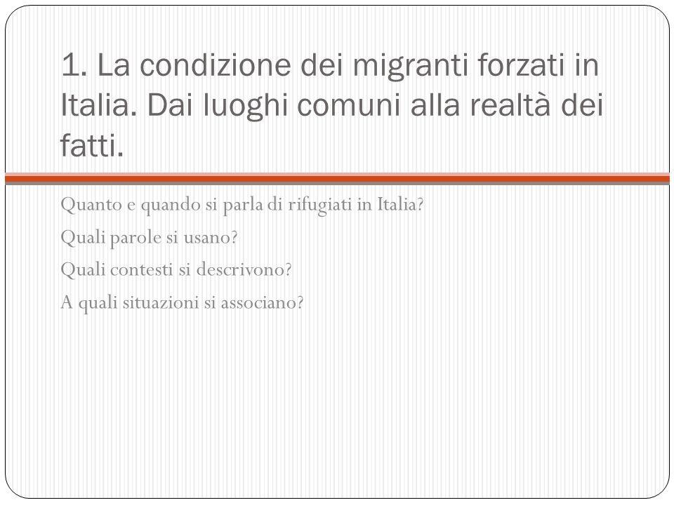 1. La condizione dei migranti forzati in Italia