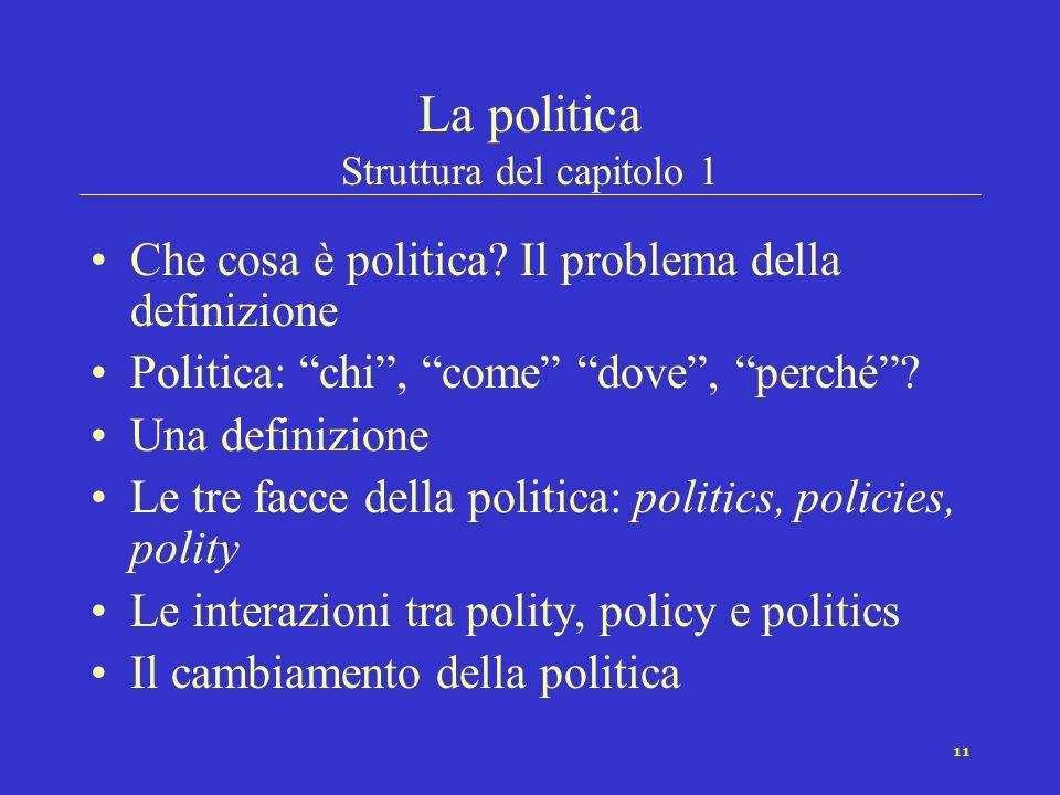 La politica Struttura del capitolo 1