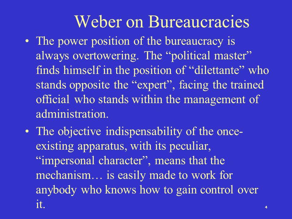 Weber on Bureaucracies