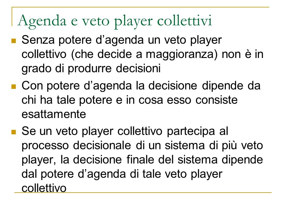 Agenda e veto player collettivi