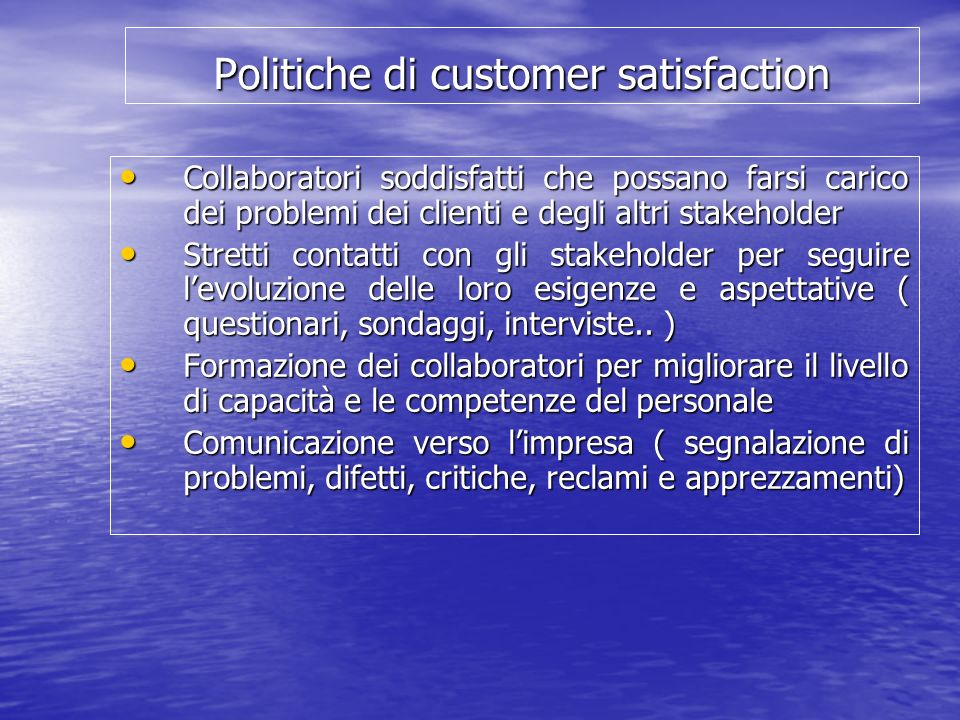 Politiche di customer satisfaction