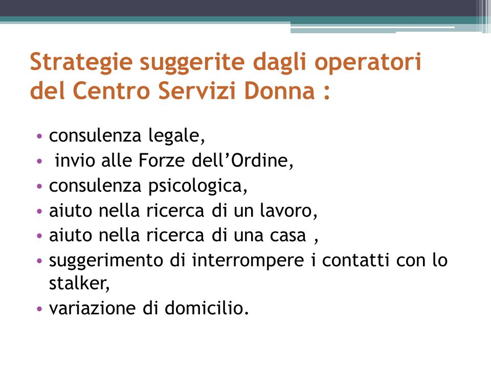 Strategie suggerite dagli operatori del Centro Servizi Donna :
