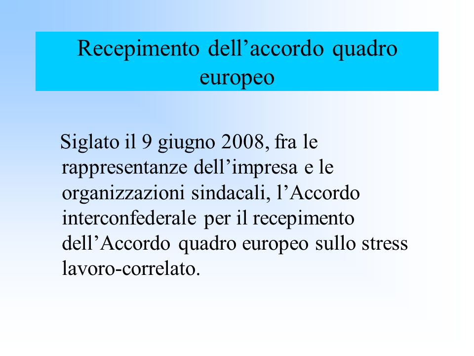 Recepimento dell'accordo quadro europeo
