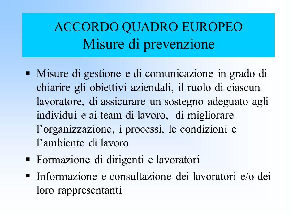 ACCORDO QUADRO EUROPEO Misure di prevenzione