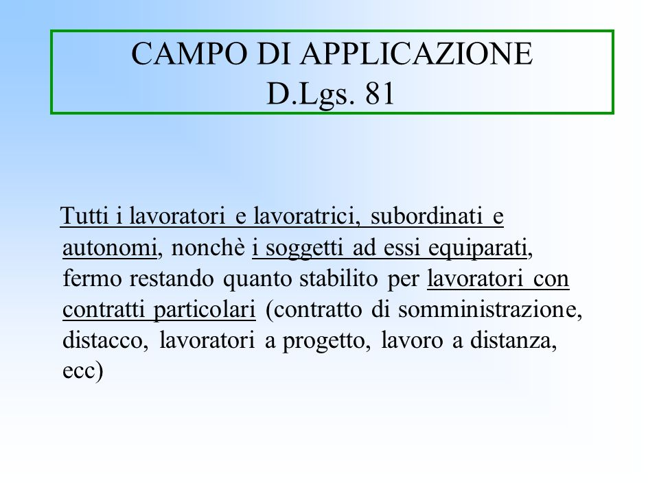 CAMPO DI APPLICAZIONE D.Lgs. 81