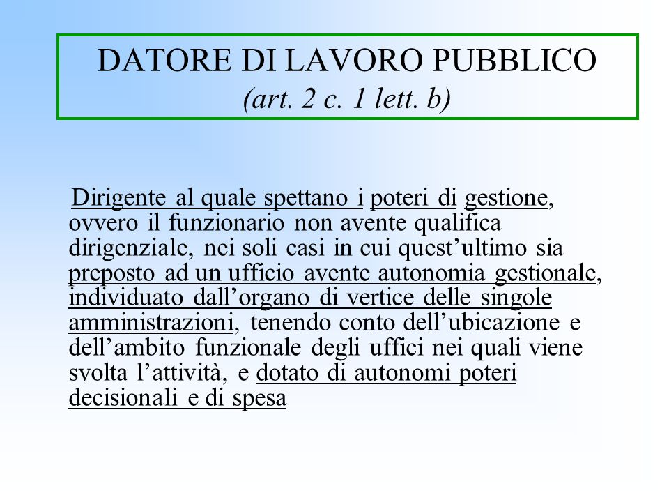 DATORE DI LAVORO PUBBLICO (art. 2 c. 1 lett. b)
