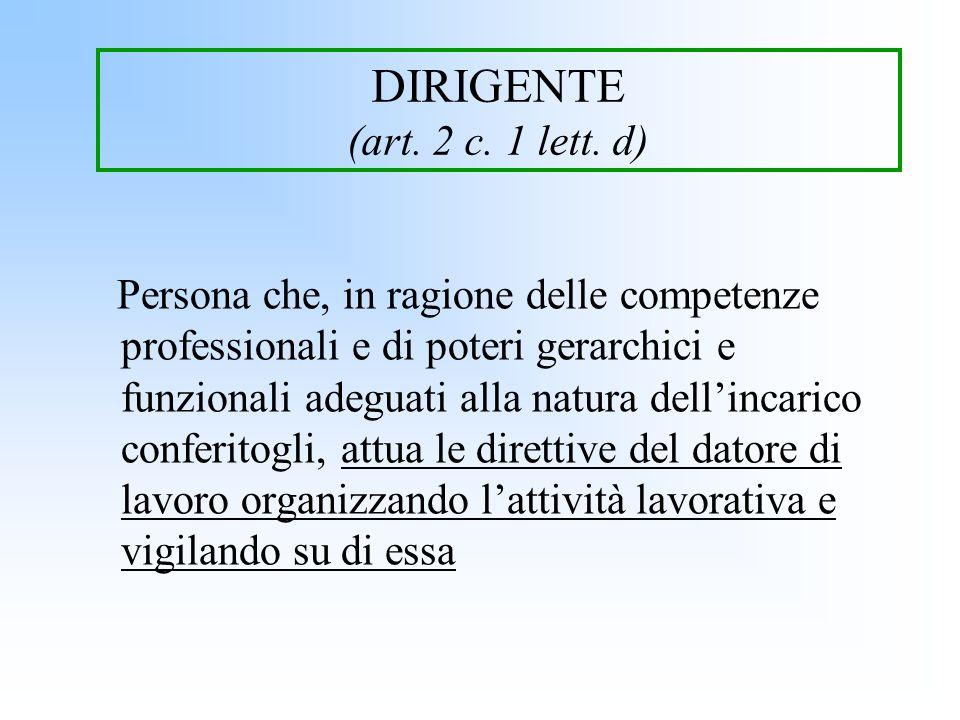 DIRIGENTE (art. 2 c. 1 lett. d)