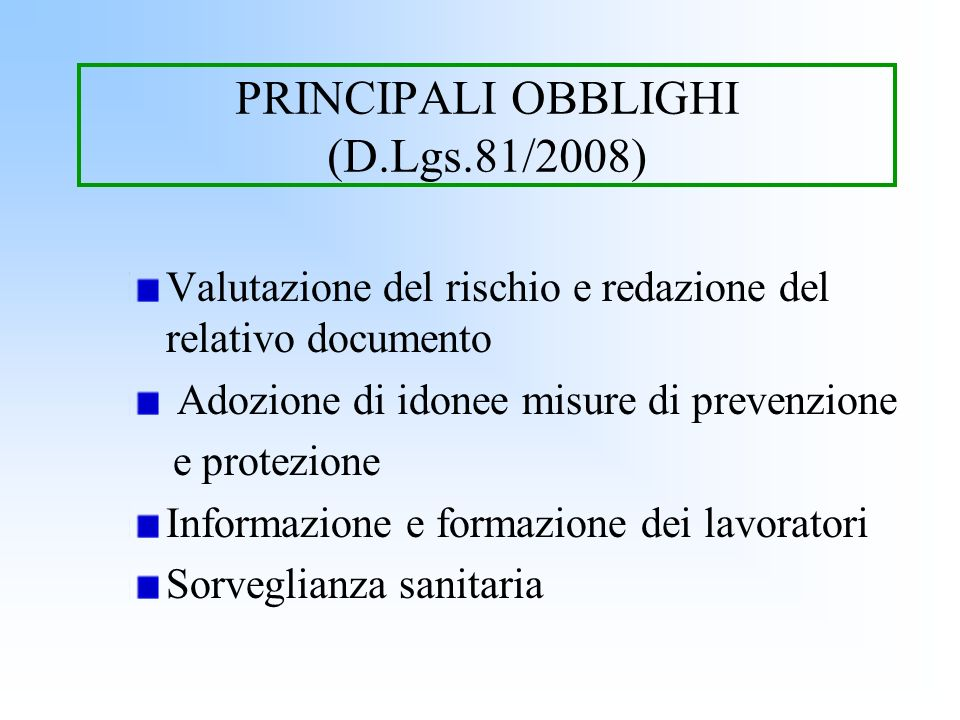PRINCIPALI OBBLIGHI (D.Lgs.81/2008)