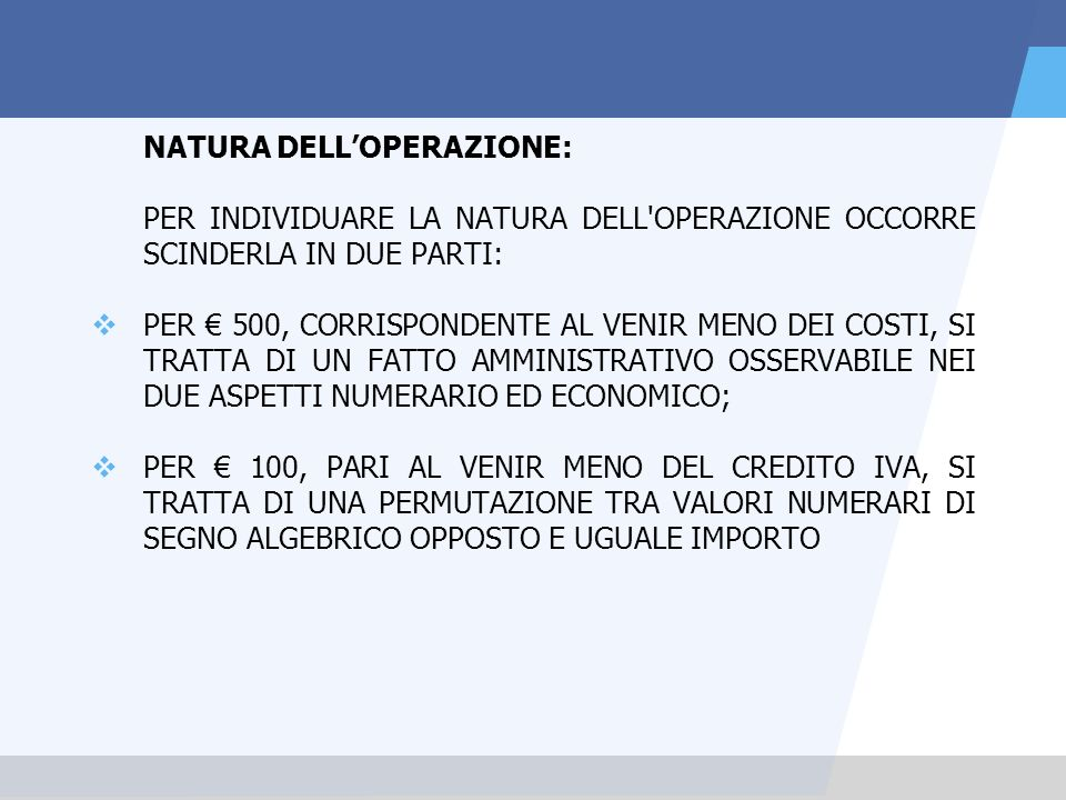 NATURA DELL'OPERAZIONE:
