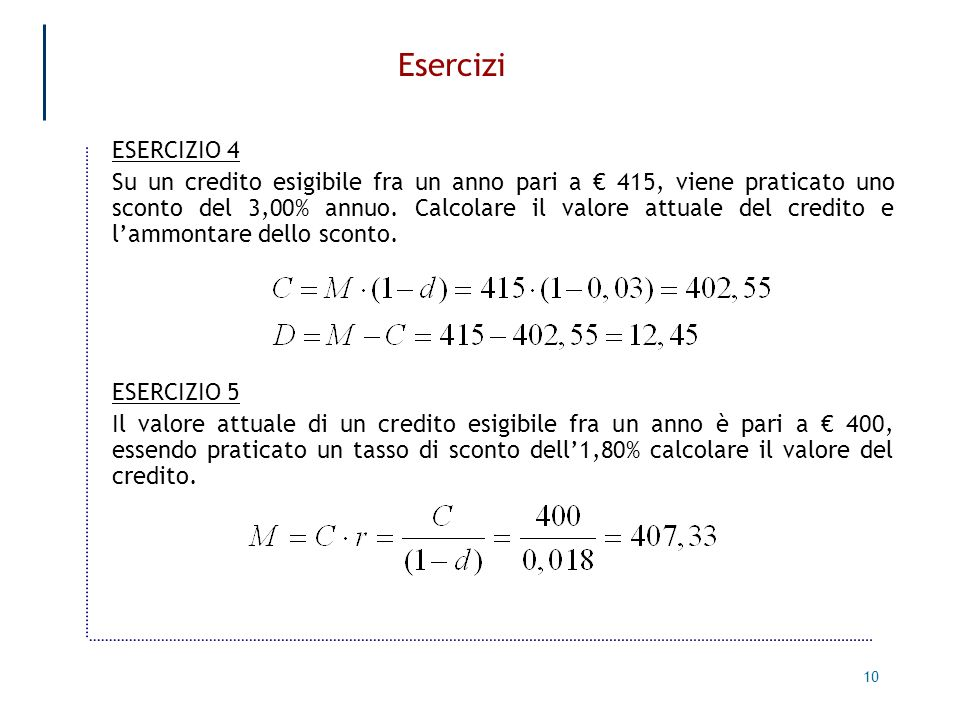 Esercizi ESERCIZIO 4.