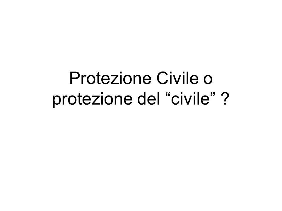 Protezione Civile o protezione del civile