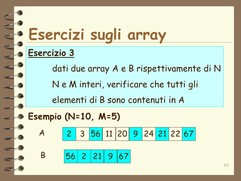 Esercizi sugli array Esercizio 3