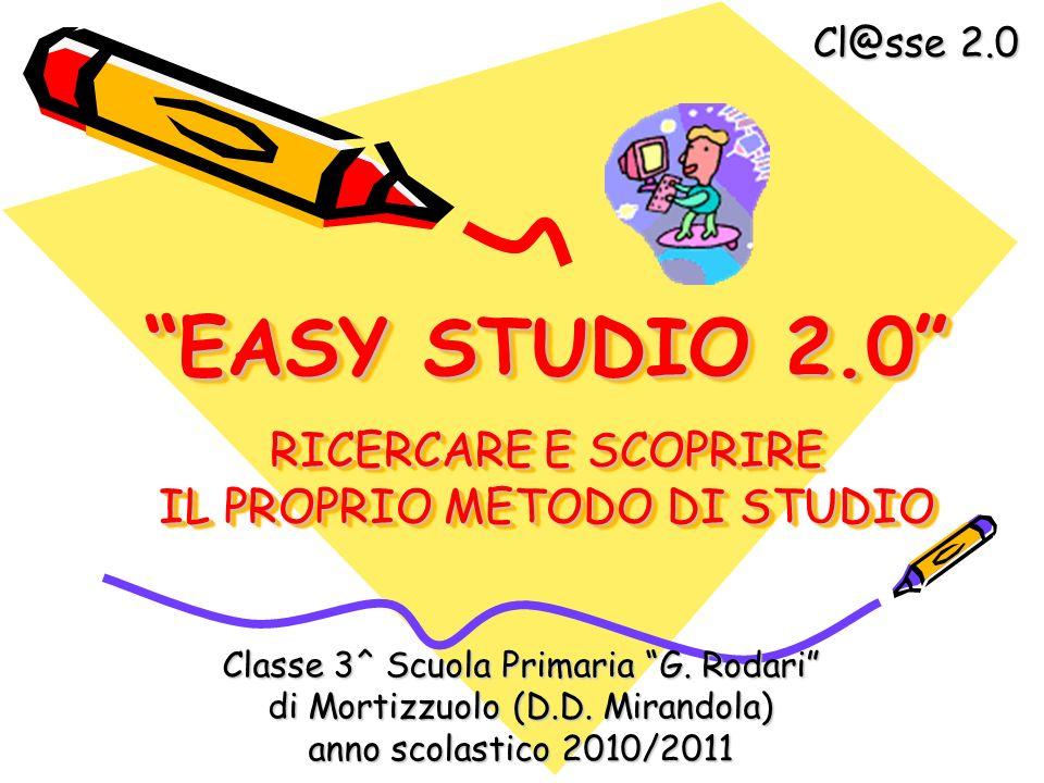 EASY STUDIO 2.0 RICERCARE E SCOPRIRE IL PROPRIO METODO DI STUDIO
