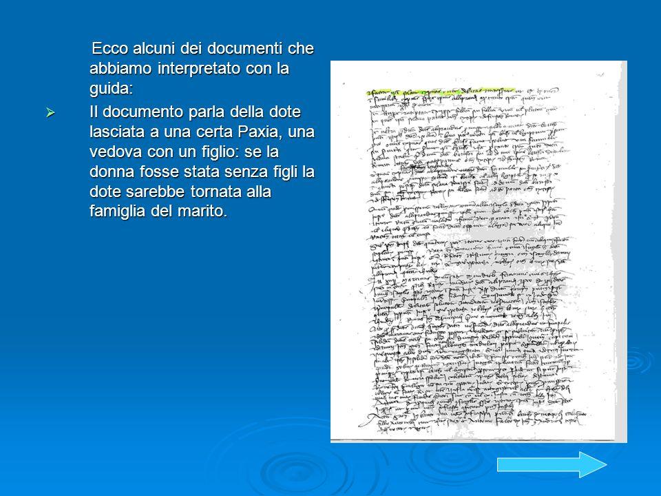 Ecco alcuni dei documenti che abbiamo interpretato con la guida: