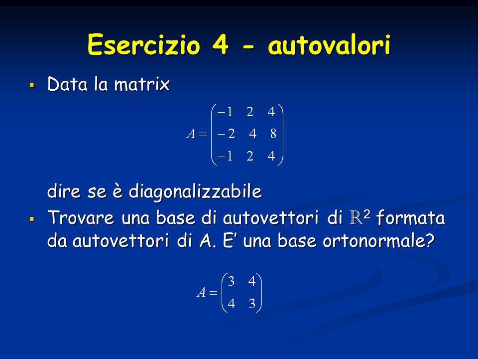 Esercizio 4 - autovalori