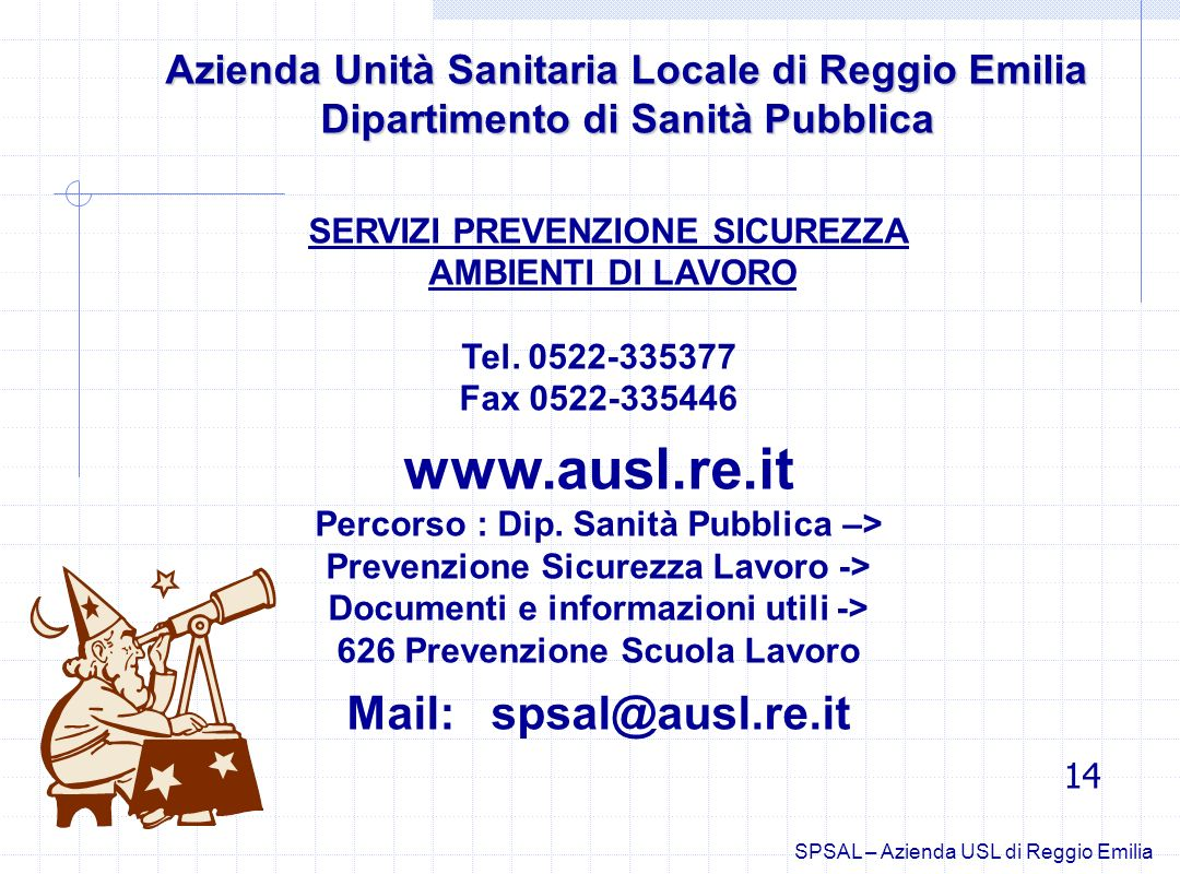 www.ausl.re.it Mail: spsal@ausl.re.it