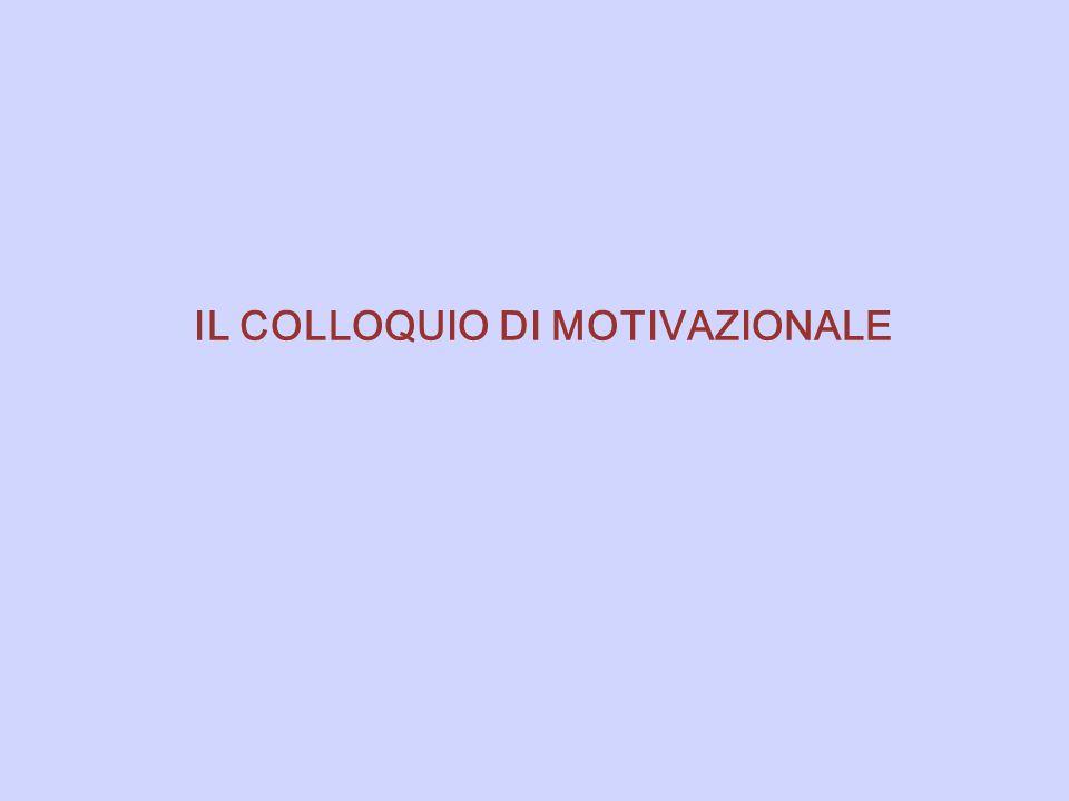 IL COLLOQUIO DI MOTIVAZIONALE