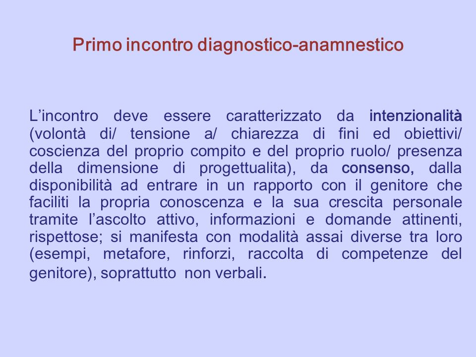 Primo incontro diagnostico-anamnestico