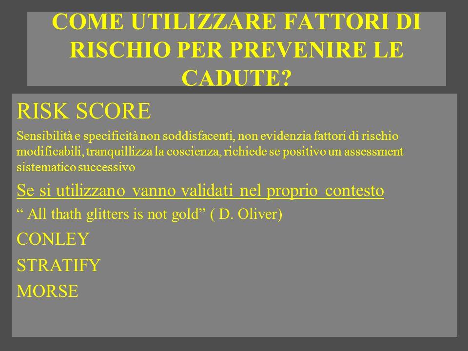 COME UTILIZZARE FATTORI DI RISCHIO PER PREVENIRE LE CADUTE