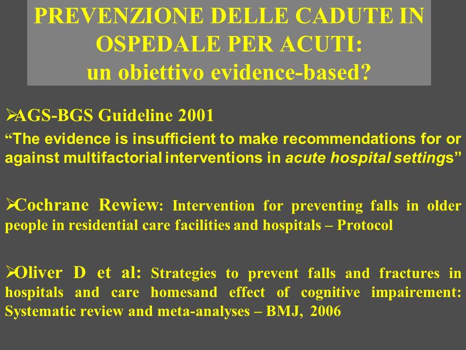 PREVENZIONE DELLE CADUTE IN OSPEDALE PER ACUTI: un obiettivo evidence-based