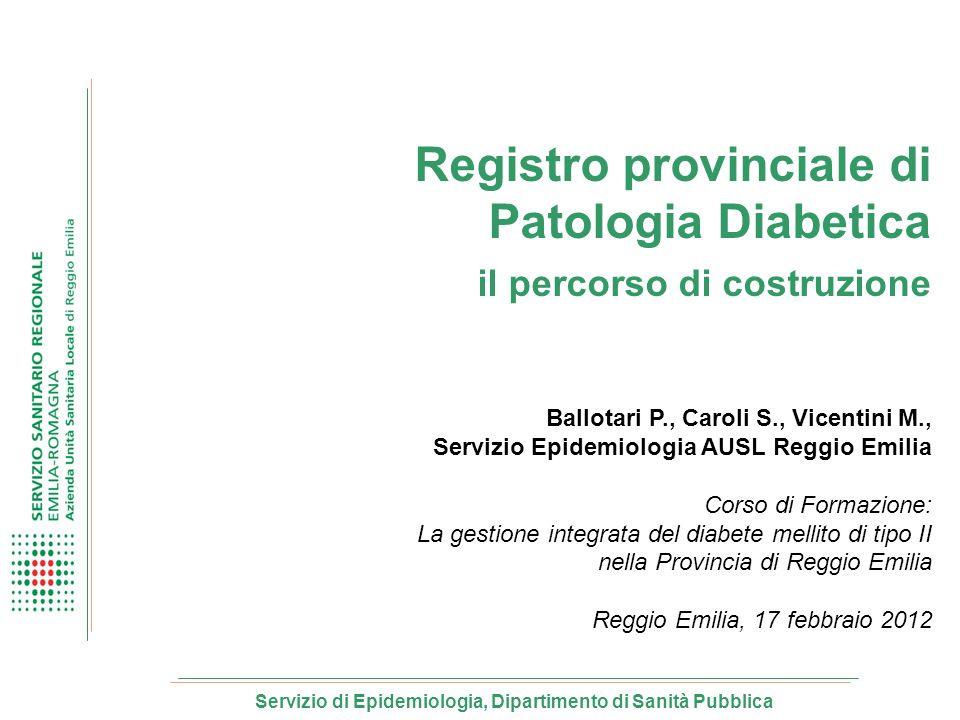 Registro provinciale di Patologia Diabetica il percorso di costruzione