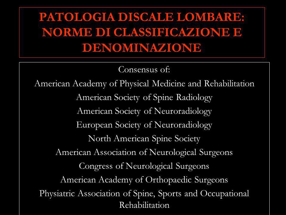 PATOLOGIA DISCALE LOMBARE: NORME DI CLASSIFICAZIONE E DENOMINAZIONE