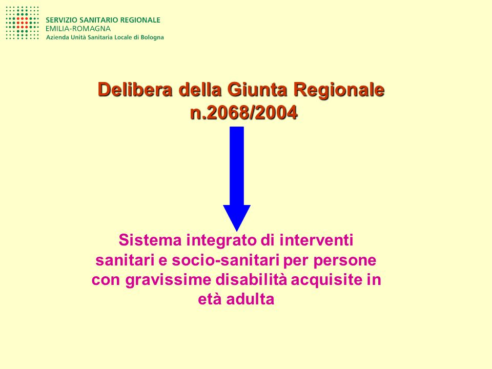 Delibera della Giunta Regionale n.2068/2004