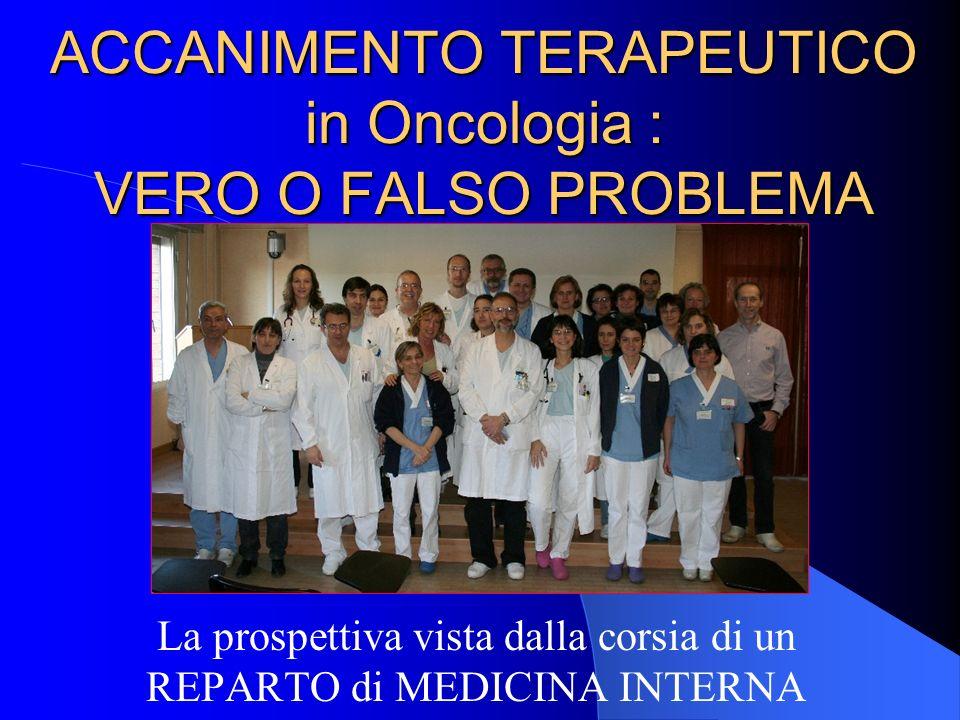 ACCANIMENTO TERAPEUTICO in Oncologia : VERO O FALSO PROBLEMA