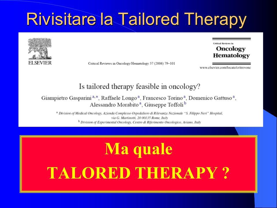 Rivisitare la Tailored Therapy