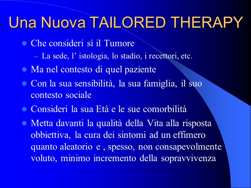 Una Nuova TAILORED THERAPY