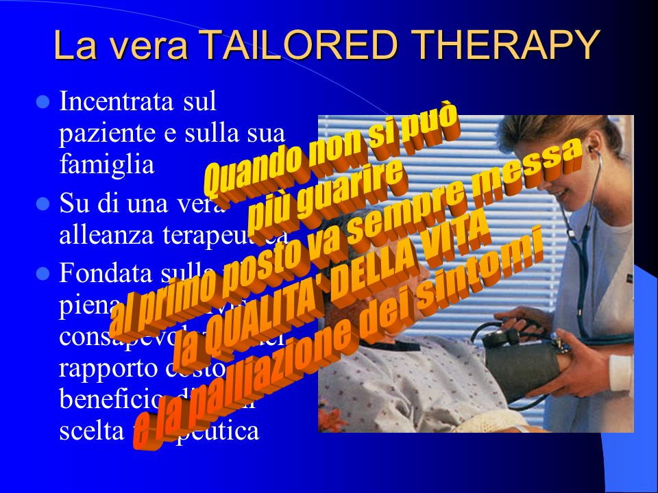 La vera TAILORED THERAPY