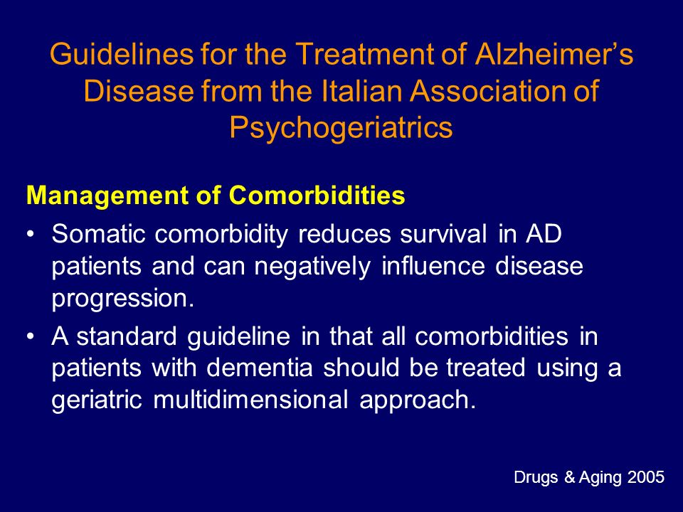 Guidelines for the Treatment of Alzheimer's Disease from the Italian Association of Psychogeriatrics