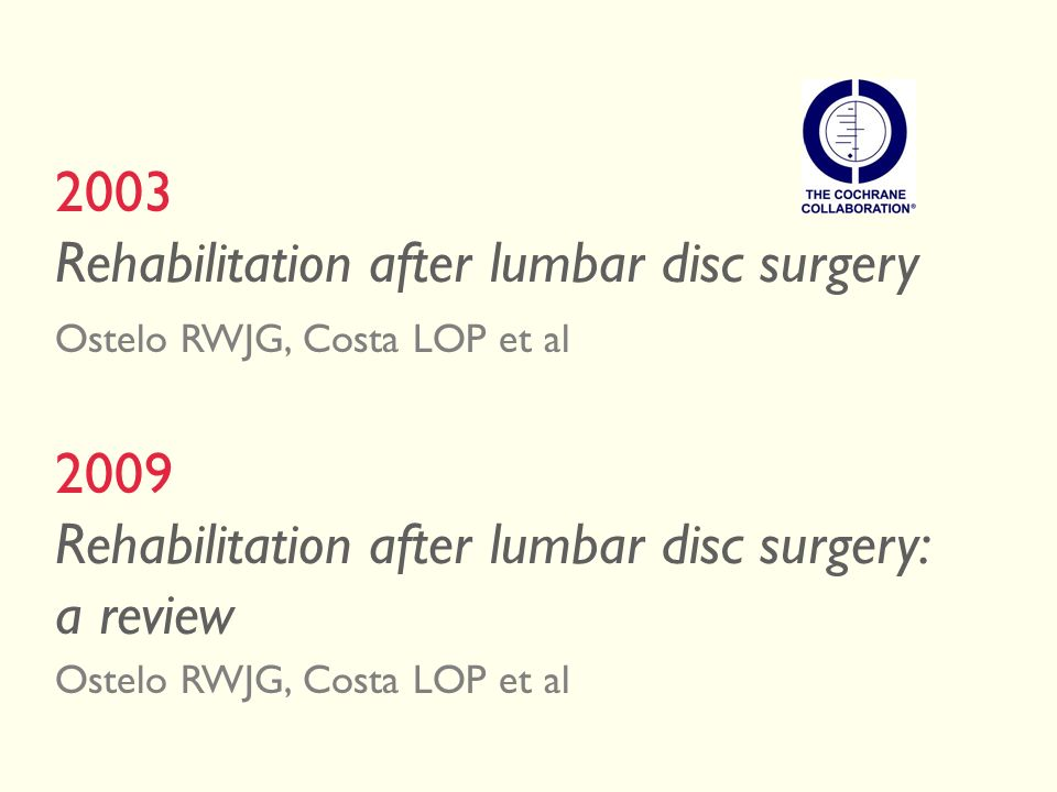 Rehabilitation after lumbar disc surgery