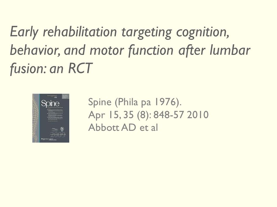 Early rehabilitation targeting cognition, behavior, and motor function after lumbar