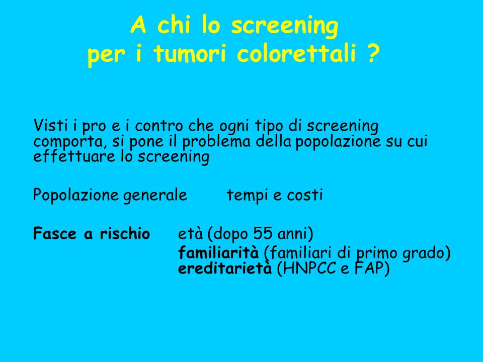 A chi lo screening per i tumori colorettali