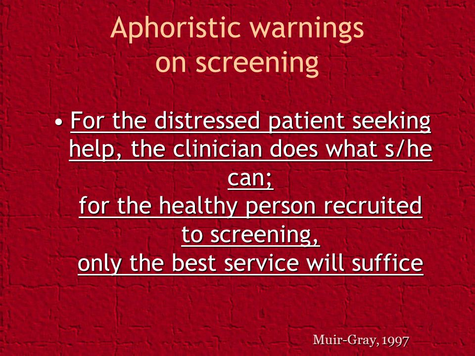 Aphoristic warnings on screening