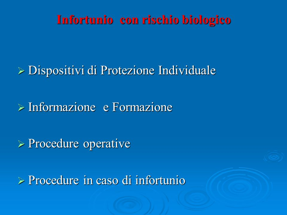 Infortunio con rischio biologico
