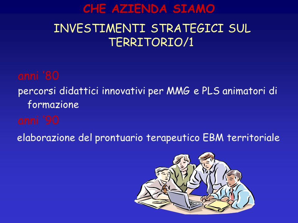 INVESTIMENTI STRATEGICI SUL TERRITORIO/1