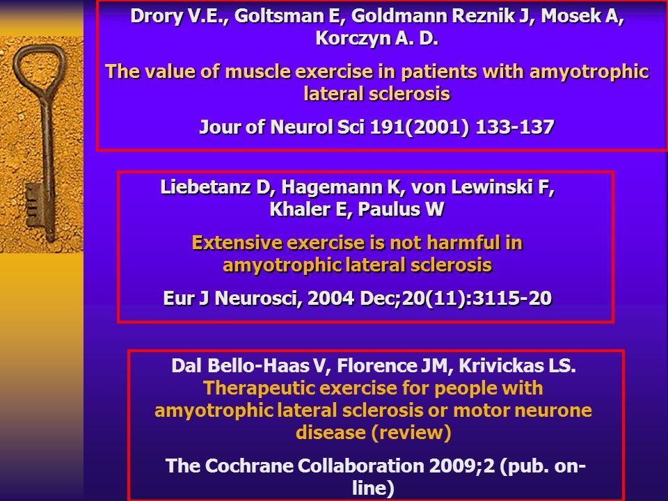 Drory V.E., Goltsman E, Goldmann Reznik J, Mosek A, Korczyn A. D.