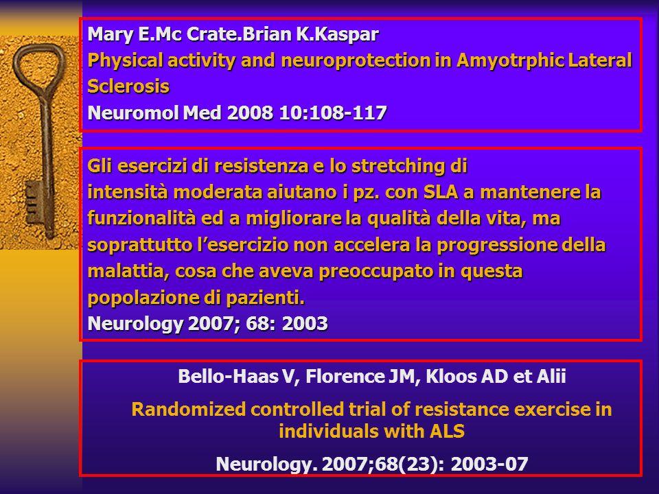 Bello-Haas V, Florence JM, Kloos AD et Alii