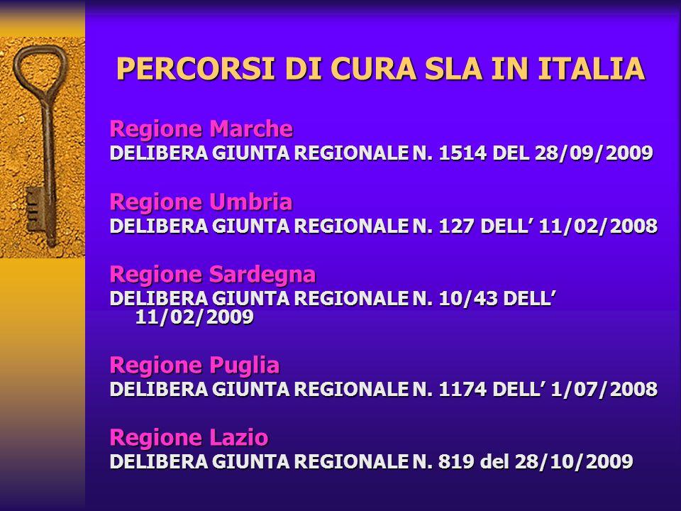 PERCORSI DI CURA SLA IN ITALIA