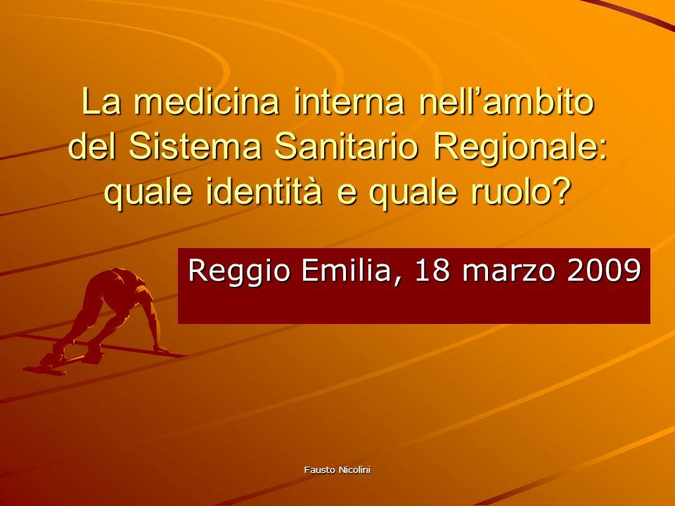 La medicina interna nell'ambito del Sistema Sanitario Regionale: quale identità e quale ruolo