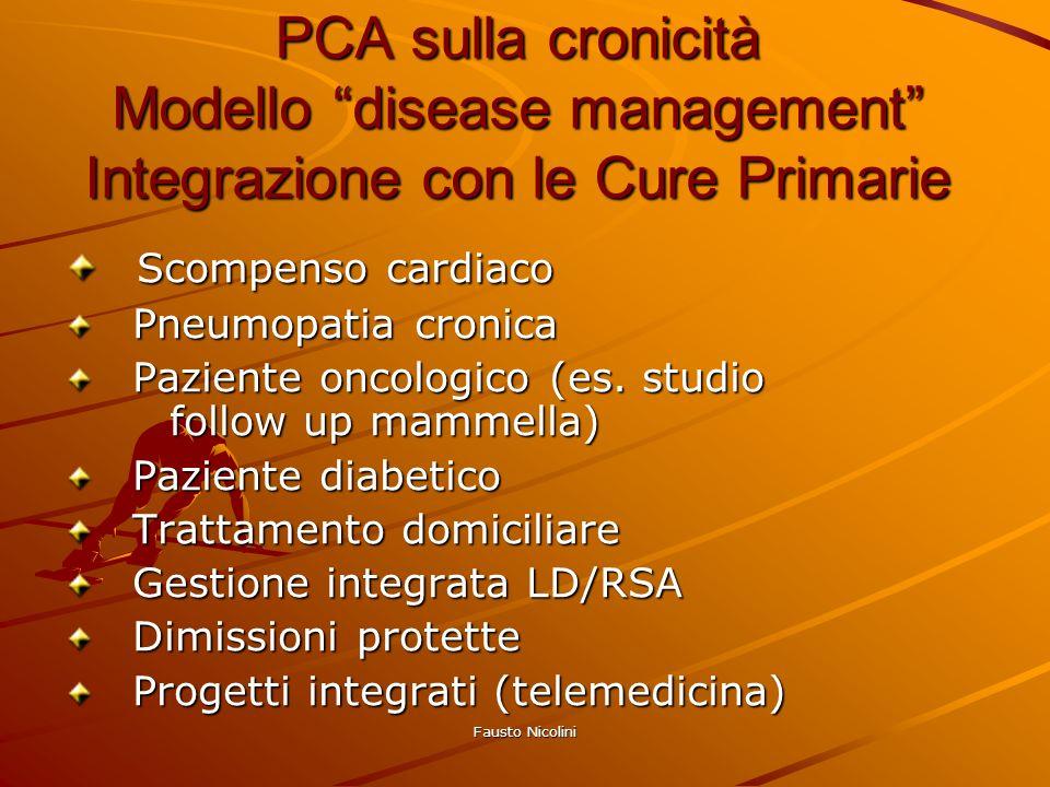 PCA sulla cronicità Modello disease management Integrazione con le Cure Primarie