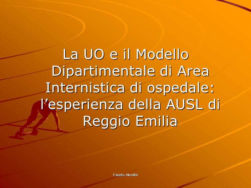La UO e il Modello Dipartimentale di Area Internistica di ospedale: l'esperienza della AUSL di Reggio Emilia