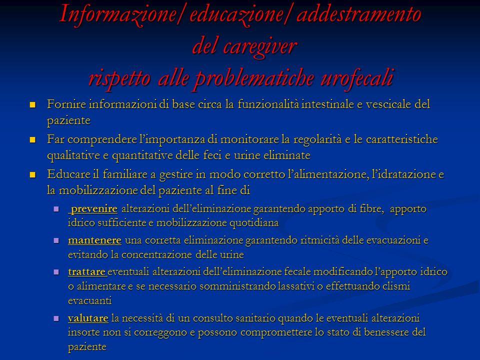 Informazione/educazione/addestramento del caregiver rispetto alle problematiche urofecali