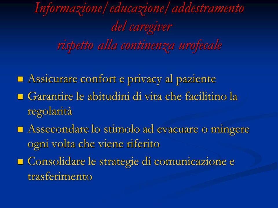 Informazione/educazione/addestramento del caregiver rispetto alla continenza urofecale