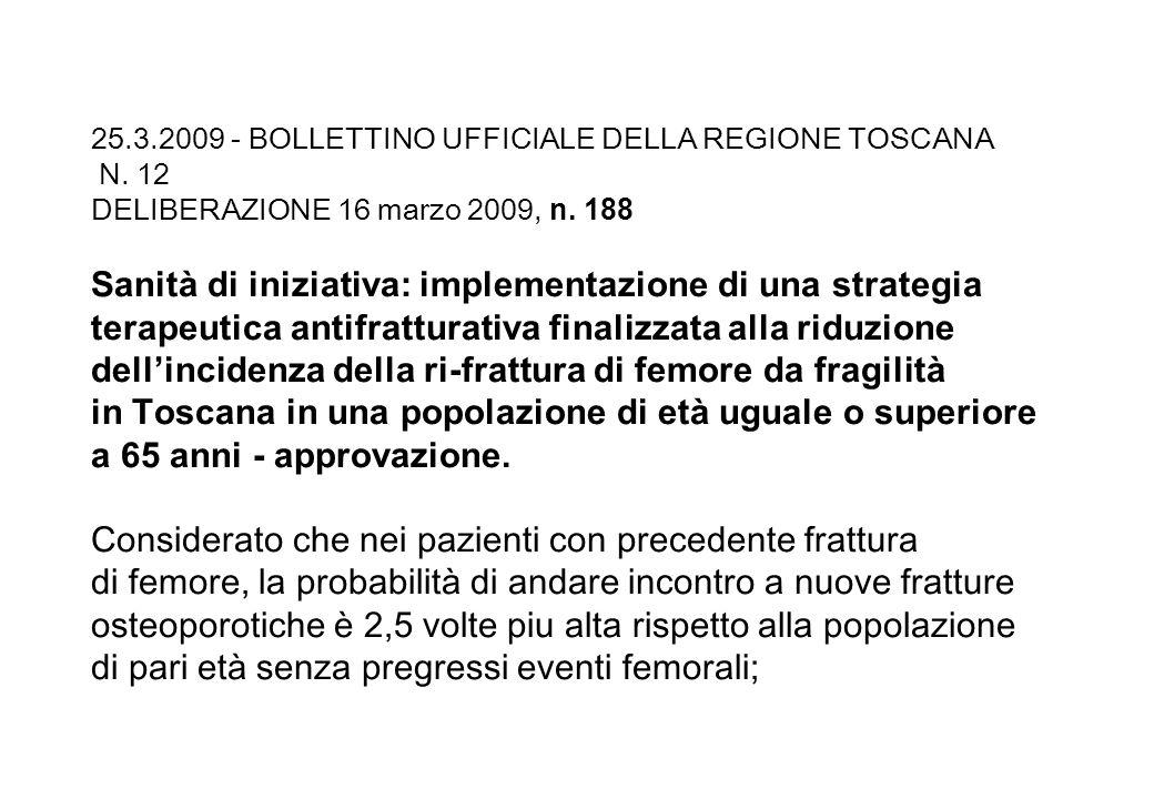 25. 3. 2009 - BOLLETTINO UFFICIALE DELLA REGIONE TOSCANA N